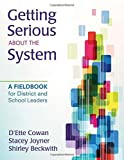 A Teacher's Guide for Getting Serious About the System by D'Ette F. Cowan (2012-06-08)