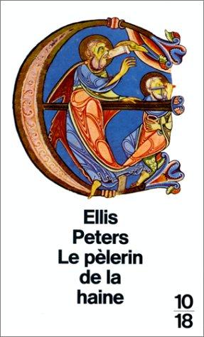 Le pélerin de la haine par Ellis Peters