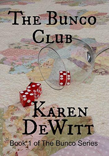 The Bunco Club (The Bunco Club Series Book 1) (English Edition)
