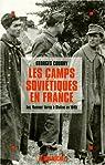 Les Camps Soviétiques en France par Coudry