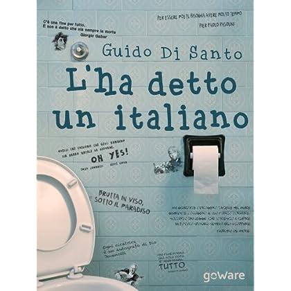 L'Ha Detto Un Italiano (Tweet 106 Vol. 8)