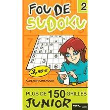 Fou de Sudoku ! : Tome 2