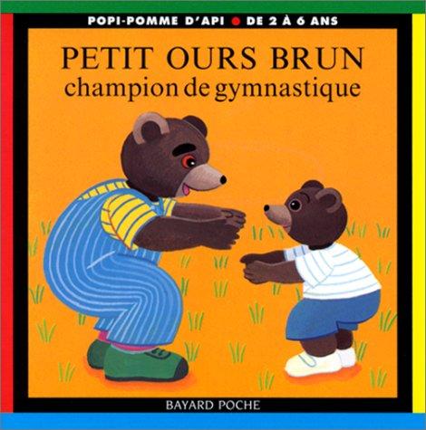 Petit Ours Brun champion de gymnastique