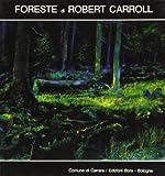 eBook Gratis da Scaricare Foreste di Robert Carroll Catalogo (PDF,EPUB,MOBI) Online Italiano