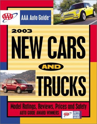 New Cars and Trucks (AAA Auto Guide: New Cars & Trucks)