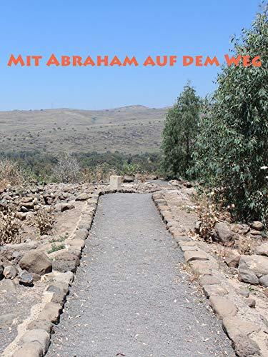 Mit Abraham auf dem Weg
