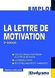 Telecharger Livres La lettre de motivation (PDF,EPUB,MOBI) gratuits en Francaise