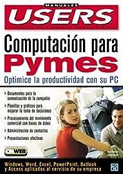 Computacion Para Pymes (Manuales Users, 52)