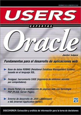 Oracle: Fundamentos Para El Desarollo De Aplicaciones Web (Users Expertos)