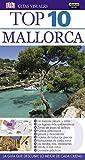 Mallorca (Guías Top 10) (GUIAS TOP10)