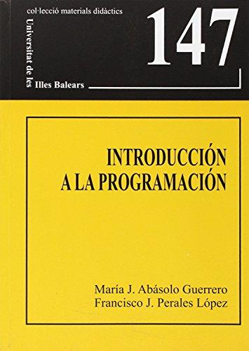 Introducción a la programación (Materials didàctics) por María J. Abásolo Guerrero