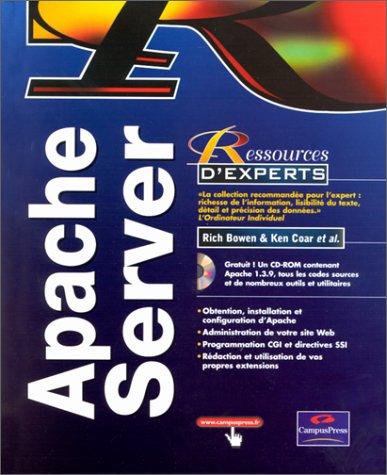 Apache Serveur (avec CD-Rom) par Rich Bowen