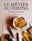 Telecharger Livres Le metier du peintre Abrege d atelier (PDF,EPUB,MOBI) gratuits en Francaise