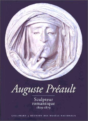 Auguste Préault, sculpteur romantique par Collectif