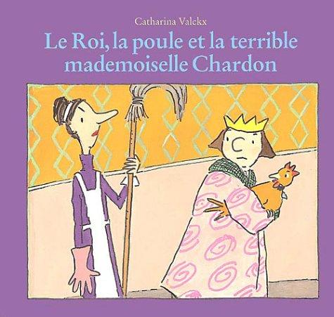 """<a href=""""/node/2855"""">Le roi, la poule et la terrible Mademoiselle Chardon</a>"""