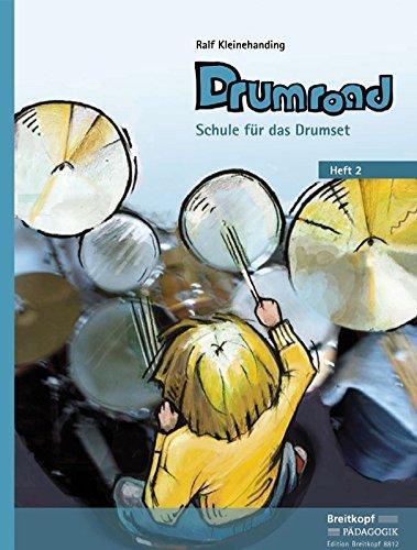 Drumroad. Schule für das Drumset. Heft 2 (EB 8812)