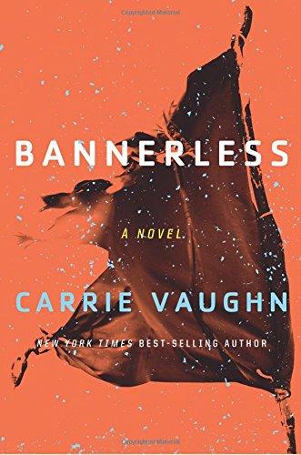 Bannerless (Bannerless Saga) por Carrie Vaughn