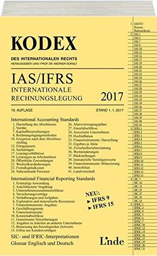 KODEX Internationale Rechnungslegung IAS/IFRS 2017 (Kodex des Internationalen Rechts)