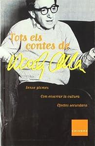 Tots Els Contes de Woody Allen par Woody Allen