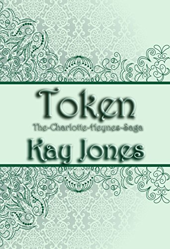 token-the-charlotte-heynes-saga-alles-auf-anfang-1-german-edition