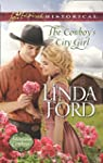 The Cowboy's City Girl (Mills & Boon...