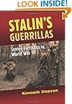 Stalin's Guerrillas: Soviet Partisans...