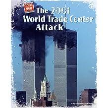 The 2001 World Trade Center Attack (Code Red (Bearport))