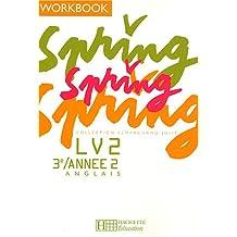 Spring Anglais LV2 3e/Année 2 : Workbook