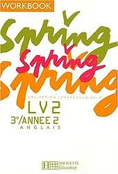 Spring Anglais LV2 3e / Année 2 : Workbook