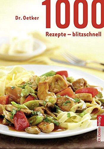 1000 Rezepte blitzschnell (Sonderausgabe)