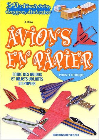 Avions en papier : faire des avions et objets volants en papier EPUB Téléchargement gratuit!