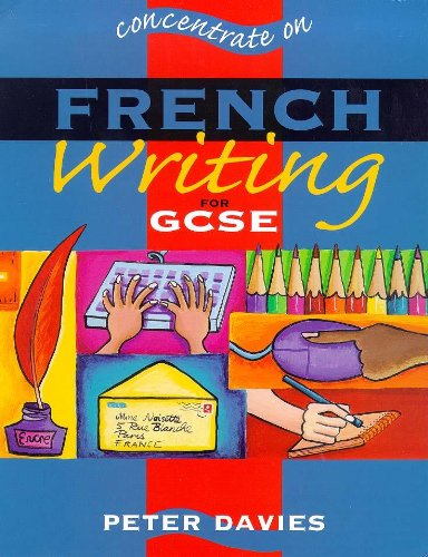 Concentrate On French Writing par Steven Crossland
