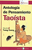 Antologia del pensamiento Taoista / A Taoist Miscellany