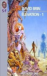 Elévation, tome 1