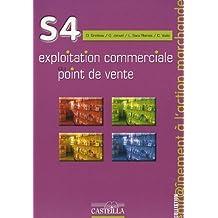 Exploitation commerciale du point de vente : S4.