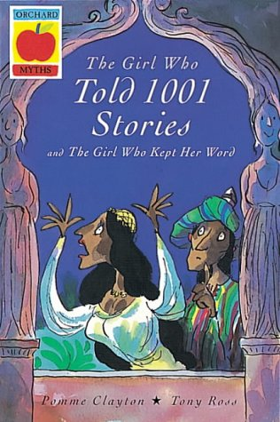 The girl who told 1001 stories : The girl who kept her word