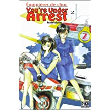 You're Under Arrest, tome 2
