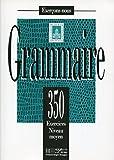 Grammaire: 350 Exercises Niveau Moyen (French Edition) by Y. Delatour (1996-01-31)