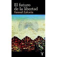 EL FUTURO DE LA LIBERTAD (PENSAMIENTO)