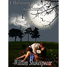 A Midsummer Night's Dream(annotated) (English Edition)