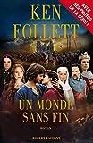 Un Monde sans fin - Edition spéciale série (BEST-SELLERS) - Format Kindle - 9782221134726 - 13,99 €