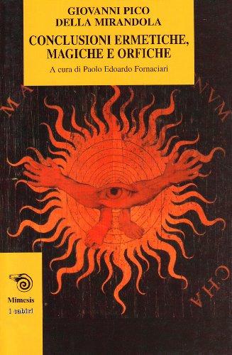 Conclusioni ermetiche, magiche e orfiche