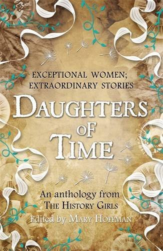 Daughters of Time by Mary Hoffman (2014-03-06)