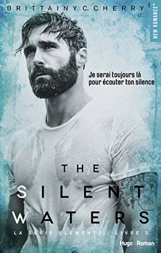 The silent waters - tome 3 The elements par [Cherry, Brittainy c]