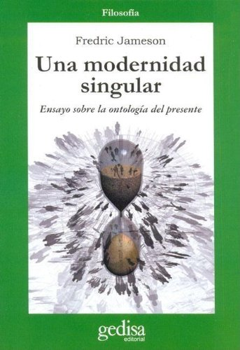 Una modernidad singular (Cla-De-Ma) por Fredric Jameson