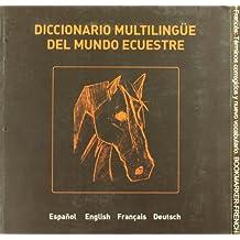 Diccionario multilingüe del mundo ecuestre