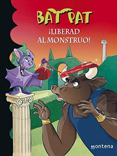¡Liberad al monstruo! (Serie Bat Pat 28) por Roberto Pavanello