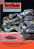Perry Rhodan 134: Die Kanonen von Everblack: Perry Rhodan-Zyklus
