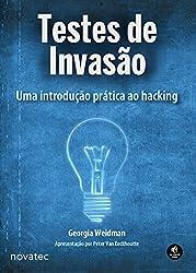 Testes de invasão: Uma introdução prática ao hacking (Portuguese Edition)
