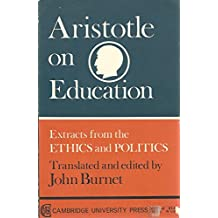 Aristotle on Education: Extracts from the Ethics and Politics